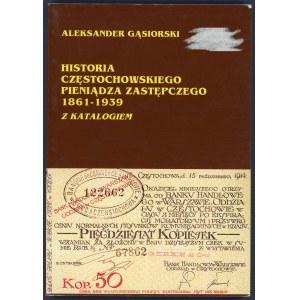 Gąsiorski, Historia częstochowskiego pieniądza zastępczego
