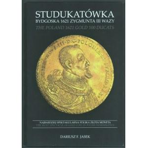 Jasek, Studukatówka Bydgoska 1621 Zygmunta III Wazy