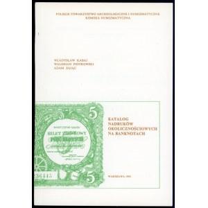 Kabaj, Katalog nadruków okolicznościowych na banknotach