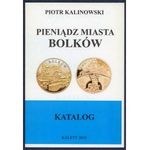 Kalinowski, Pieniądz Miasta Bolków