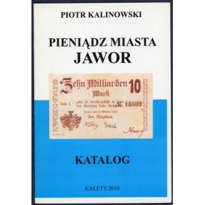 Kalinowski, Pieniądz Miasta Jawor
