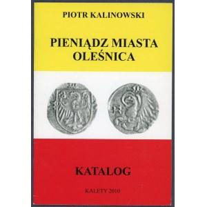 Kalinowski, Pieniądz Miasta Oleśnica