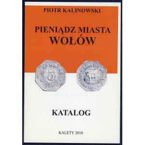 Kalinowski, Pieniądz Miasta Wołów