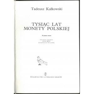 Kałkowski, Tysiąc lat monety Polskiej