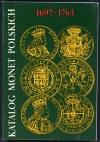 Kamiński, Kurpiewski, Katalog monet polskich (komplet 5 szt)