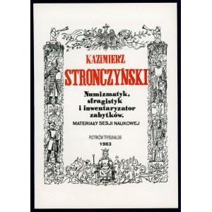 Kazimierz Stronczyński, Numizmatyk ...