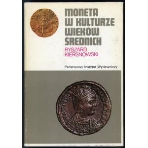 Kiersnowski, Moneta w kulturze wieków średnich