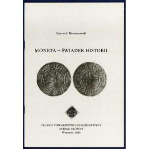 Kiersnowski, Moneta – świadek historii