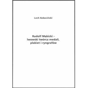 Kokociński, Rudolf Mękicki ...