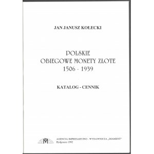 Kołecki, Polskie Obiegowe monety złote 1506-1939