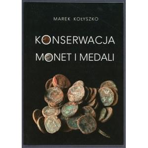 Kołyszko, Konserwacja monet i medali