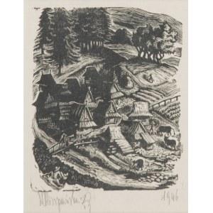 Maria HISZPAŃSKA-NEUMANN (1917-1980), W góralskiej wiosce, 1946
