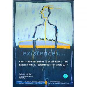 "Artur Majka, plakat z wystawy ""Artur Majka, existences…"", Paryż 2017"
