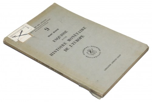 Zarys historii monetarnej Europy, M. Bloch, Paryż 1954