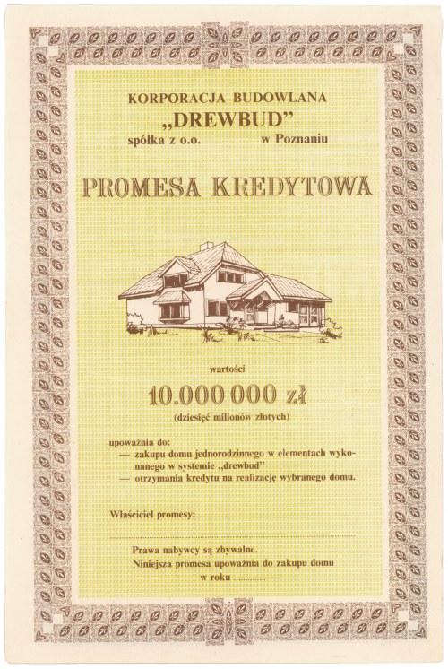 DREWBUD Korporacja Budowlana w Poznaniu, Promesa kredytowa na 10 mln zł