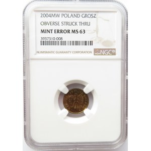 Polska, III RP, 1 grosz 2004, NGC MS63, destrukt zapchany stempel w dacie