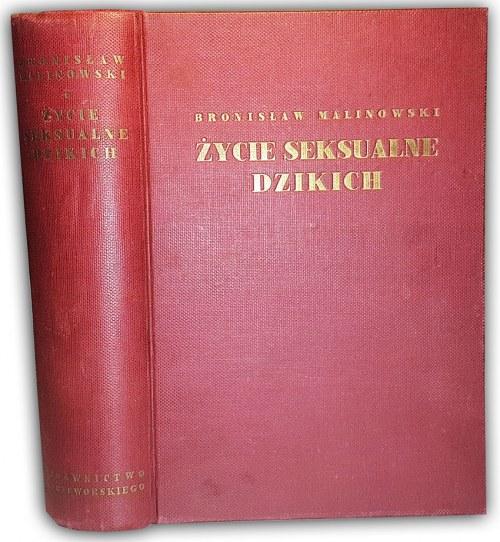 MALINOWSKI- ŻYCIE SEKSUALNE DZIKICH wyd. 1938
