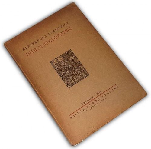 SEMKOWICZ- INTROLIGATORSTWO wyd. 1948r.
