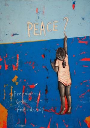 Małgorzata Rukszan, Peace?, 2019
