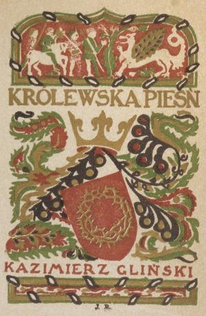 Jan BUKOWSKI (1873-1943), Królewska pieśń