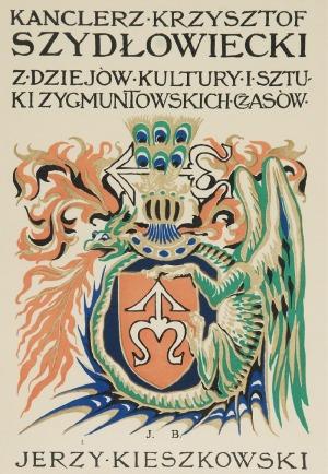 Jan BUKOWSKI (1873-1943), Kanclerz Krzysztof Szydłowiecki