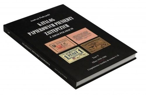 Podczaski, Katalog Pieniędzy Zastępczych, Tom V - Okres 1939-1960